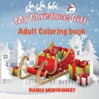 My Christmas Gift-Adult coloring Book Cover Image