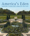 America's Eden: Newport Landscapes Through the Ages Cover Image