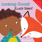 Looking Good!/¡Lucir Bien! Cover Image