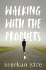 Walking with the Prophets Cover Image
