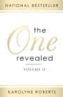 The One Revealed: Volume II: A Woman's Hopeful and Helpful Guide in Knowing Who Her Husband Is Cover Image