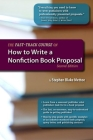 The Fast-Track Course on How to Write a Nonfiction Book Proposal, 2nd Edition (Great Books for Writers) Cover Image