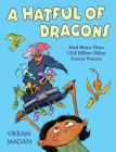 A Hatful of Dragons: And More Than 13.8 Billion Other Funny Poems Cover Image