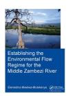 Establishing the Environmental Flow Regime for the Middle Zambezi River Cover Image