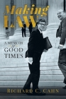 Making Law: A Memoir of Good Times Cover Image