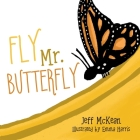 Fly Mr. Butterfly Cover Image