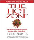 The Hot Zone: The Terrifying True Story of the Origins of the Ebola Virus Cover Image