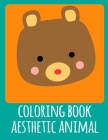 coloring book aesthetic animal: Adorable Animal Designs, funny coloring pages for kids, children Cover Image