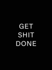 Get Shit Done: 2021-2022 Monthly Planner 8.5 x 11 with Black Cover (Hardcover) Cover Image