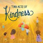 Tiny Acts of Kindness Cover Image
