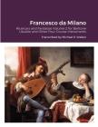Francesco da Milano: Ricercars and Fantasias Volume 2 for Baritone Ukulele and Other Four-Course Instruments Cover Image