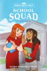 The Popularity Pact: School Squad: Book Two Cover Image