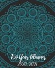 2020-2021 Two Year Planner: Blue Mandala, 24 Months Planner Calendar January 2020 to December 2021 Track And To Do List Schedule Agenda Organizer Cover Image