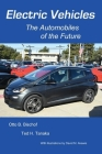 Electric Vehicles: The Automobiles of the Future Cover Image