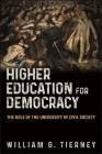 Higher Education for Democracy: The Role of the University in Civil Society Cover Image