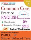 Common Core Practice - 4th Grade English Language Arts: Workbooks to Prepare for the Parcc or Smarter Balanced Test Cover Image