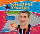 Michael Phelps (Big Buddy Books: Buddy Bios) Cover Image