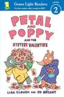 Petal and Poppy and the Mystery Valentine (Green Light Readers Level 2) Cover Image