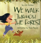 We Walk Through the Forest Cover Image