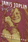 Buried Alive: The Biography of Janis Joplin Cover Image