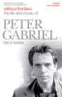 Without Frontiers: The Life and Music of Peter Gabriel Cover Image