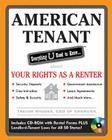 American Tenant: Everything U Need to Know... about Your Rights as a Renter [With CDROM] Cover Image