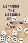 Learning the Lessons of Modern War Cover Image