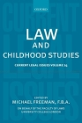 Law and Childhood Studies: Current Legal Issues Volume 14 Cover Image