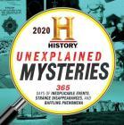 2020 History Channel Unexplained Mysteries Boxed Calendar: 365 Days of Inexplicable Events, Strange Disappearances, and Baffling Phenomena Cover Image