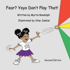 Fear? Yoyo Don't Play That! Cover Image