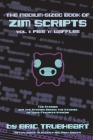 The Medium-Sized Book of Zim Scripts: Vol. 1: Pigs 'n' Waffles: The stories, and the stories behind the stories of your favorite Invader Cover Image