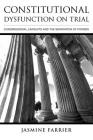 Constitutional Dysfunction on Trial: Congressional Lawsuits and the Separation of Powers Cover Image