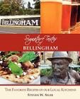 Signature Tastes of Bellingham: Favorite Recipes of Our Local Restaurants Cover Image