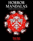 Horror Mandalas: A horror coloring book for adults. Cover Image