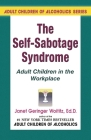 Self-Sabotage Syndrome: Adult Children in the Workplace Cover Image