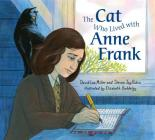 The Cat Who Lived With Anne Frank Cover Image