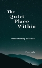 The Quiet Place Within Cover Image
