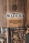 La Biblia de la Madera: 2 libros en 1: Una guía fácil para que los principiantes empiecen a realizar proyectos económicos en casa paso a paso Cover Image