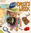 Dash's Week: A Dog's Tale About Kindness and Helping Others Cover Image