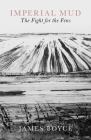 Imperial Mud: The Fight for the Fens Cover Image