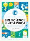 Big Science for Little People: 52 Activities to Help You and Your Child Discover the Wonders of Science Cover Image