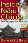 Inside the New China: An Ethnographic Memoir Cover Image