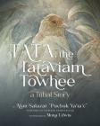 Tata the Tataviam Towhee: A Tribal Story Cover Image
