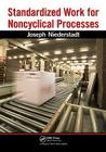Standardized Work for Noncyclical Processes [With CDROM] Cover Image