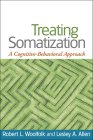 Treating Somatization: A Cognitive-Behavioral Approach Cover Image