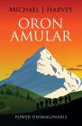 Oron Amular 3: Power Unimaginable Cover Image