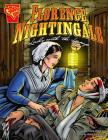 Florence Nightingale: Lady with the Lamp (Graphic Library: Graphic Biographies) Cover Image