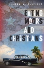 Eating Moors and Christians Cover Image