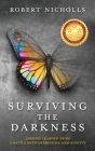 Surviving the Darkness: Lessons learned from a battle with depression and anxiety Cover Image