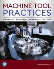Machine Tool Practices (What's New in Trades & Technology) Cover Image